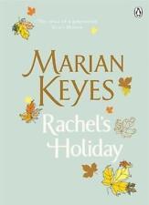 Rachel's Holiday,Marian Keyes