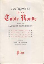 C1 Jacques Boulenger LES ROMANS DE LA TABLE RONDE