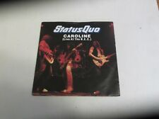 "STATUS QUO CAROLINE ( LIVE AT THE N.E.C. ) 7"" SINGLE"