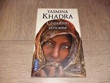L'EQUATION AFRICAINE / YASMINA KHADRA