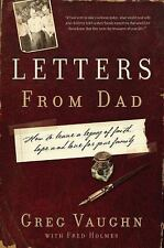 Letters From Dad: How to Leave a Legacy of Faith, Hope, and Love for Your Family