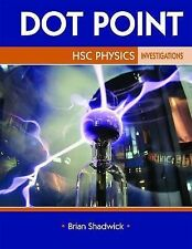 Dot Point HSC Physics Investigations by Brian Shadwick