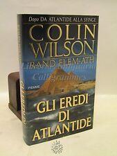 STORIA C. Wilson e R. Flem.Ath: Gli Eredi di Atlantide PIEMME 2001 PRIMA EDIZION