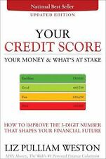 Your Credit Score, Your Money & What's at Stake (Updated Edition): How-ExLibrary