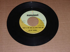 """VINTAGE HELEN CHANCE 45 RECORD """"THAT'S THE WAY HE WAS WITH ME"""" +  1 MORE SONG"""
