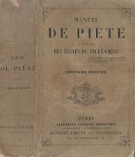 Manuel De Pietè a l' usage Des Eleves Du Sacre - Coeur