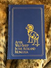 """""""AFTER WILD SHEEP IN THE ALTAI AND MONGOLIA,"""" AUTHORED BY CULLER & SONS, LTD."""
