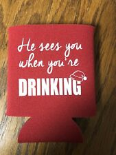 He Sees You When You're Drinking Funny Christmas Novelty Can Cooler Koozie