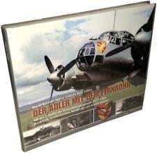 Der Adler mit dem Fernrohr - Mit der 2. Staffel der Fernaufklärungsgruppe (F)/12