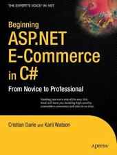 Beginning ASP.NET E-Commerce in C#: From Novice to Professional (Expert's Voice