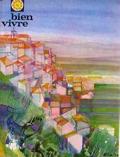Bien Vivre n°57 - 1967  - Le Vaucluse - Gastronomie - Tourisme - Beaux Arts