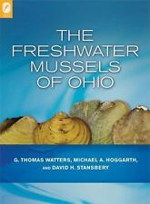 The Freshwater Mussels of Ohio, G. Thomas Watters, Michael A. Hoggarth, David H.