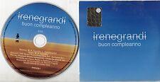 IRENE GRANDI CD SINGLE promo CARDSLEEVE 1 traccia BUON COMPLEANNO Vasco Rossi