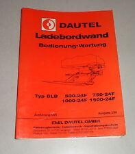 Bedienungsanleitung Dautel Ladebordwand DLB 500 / 750 / 1000 /1500-24F - 02/1991