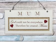 Mum God could not be everywhere … plaque sign