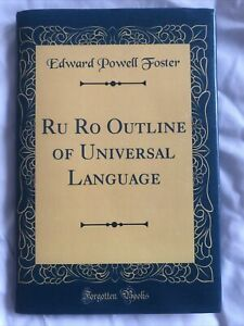 Ru Ro Outline of Universal Language (Classic Reprint)
