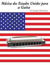 Música Dos Estados Unidos para a Gaita : 10 Canções Patrióticas by Uncle Sam...