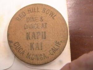 WOODEN NICKEL RED HILL BOWL CUGA MONGA CALIF DINE AND DANCE AT KAPU KAI