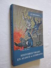 HISTOIRES VRAIES EN ALSACE et LORRAINE par GILLES LAFFON