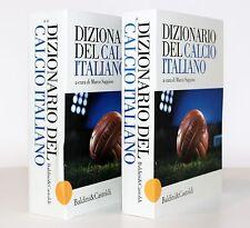 DIZIONARIO DEL CALCIO ITALIANO [MARCO SAPPINO] [2 VOLUMI] BALDINI CASTOLDI