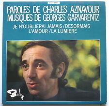 """CHARLES AZNAVOUR - Paroles (Je n'oublierais jamais; Desormais)- 2*frz. 7""""-Single"""