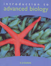 Introduction to Advanced Biology,C. J. Clegg