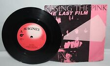 "7"" Single - Kissing The Pink - The Last Film - Magnet KTP 3 - 1983"