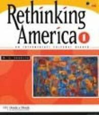Rethinking America 1 : An Intermediate Cultural Reader Vol. 1 by M. E....