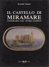 Il castello di Miramare: itinerario nel museo storico.
