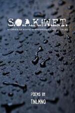 S. O. A. K. and W. E. T. : Stories of a Kind. Whispered Erotic Tales by Tnel...
