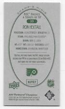 11/12 PARKHURST CHAMPIONS CHAMP'S MINIS GREEN BACK PARALLEL Ron Hextall #39