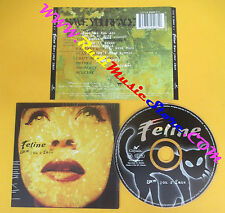CD FELINE Save Your Face 1997 Uk CHRYSALIS 7243 8 59406 2 0 no lp mc dvd (CS13)