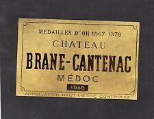 MARGAUX 2E GCC VIEILLE ETIQUETTE CHATEAU BRANE CANTENAC 1948   §19/08/17§