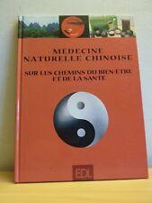 MEDECINE NATURELLE CHINOISE * Bien-être et santé * Qi Xue Jing Shen Jin-Ye