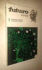 FUTURO EUROPA #  7 RASSEGNA EUROPEA SCIENCE FICTION - PERSEO LIBRI