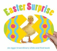 Easter Surprise: An Eggs-traordinary Slide and Find Book by Roger Priddy