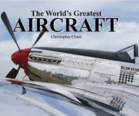 World's Greatest Aircraft Hardcover Christopher Chant