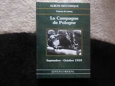 ED HEIMDAL LA CAMPAGNE DE POLOGNE WAFFEN PANZER DIVISION REICH LEIBSTANDARTE WW2