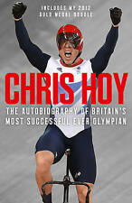 Chris Hoy: The Autobiography by Chris Hoy (Paperback, 2010)