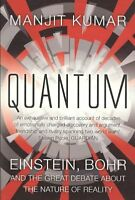 Quantum : Einstein, Bohr and the Great Debate About the Nature of Reality, Pa...