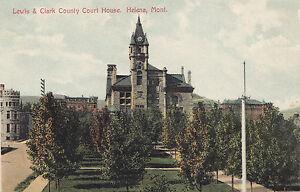 Lewis & Clark Court House HELENA Montana USA 1907-15 Adolph Selige Postcard