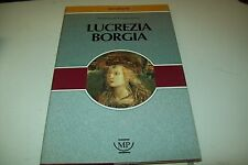 FERDINAND GREGOROVIUS-LUCREZIA BORGIA-MESSAGGERIE PONTREMOLESI 1990 OTTIMO!!