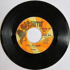 THEM: Call My Name / Bring 'Em On In - Parrot Promo VG+ Van Morrison