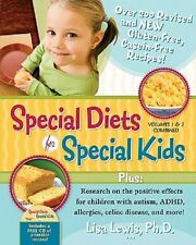 Special Diets for Special Kids - Revised & New Gluten-free, Casein-free Recipes