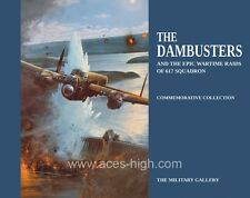 The Dambusters: The Epic Wartime Raids of 617 Squadron by the Military Gallery