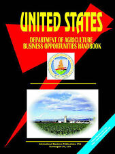 US Department of Agriculture Business Opportunities Handbook: (US Government Age