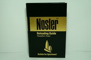 NOSLER Reloading Guide Number Four  BULLETS FOR SPORTSMEN ∙ 1996 Hardcover