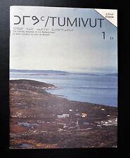 Collector Revue TUMIVUT n°1 édition trilingue anglais français Inuit 1990