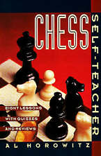 NEW Chess Self-Teacher: Eight Lessons with Quizzes and Reviews by Al Horowitz