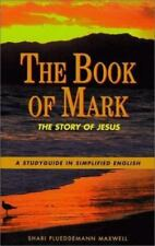 The Book of Mark: A Studyguide in Simplified English (Bible Study Guides)